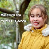 Vào thăm nhà cô gái h'mông xinh đẹp bán BÚN VỊT LÀNG ở Quản Bạ, Hà Giang